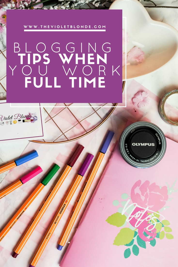 Blogging tips when you work full time
