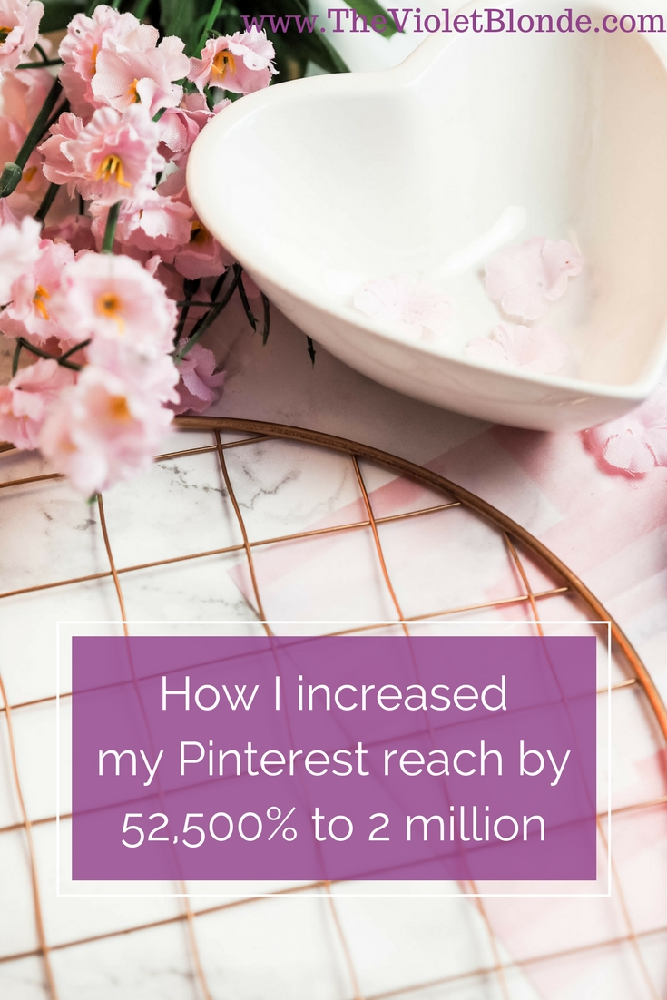 How I increased my Pinterest reach to 2 million